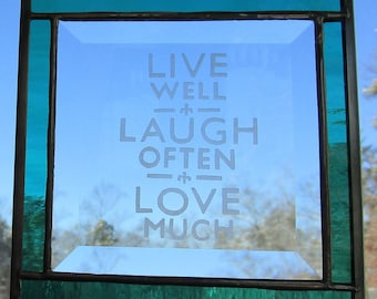 Stained Glass, Etched,  Sun Catcher - Live, Laugh, Love -  Hand Crafted - Turquoise Ble Green