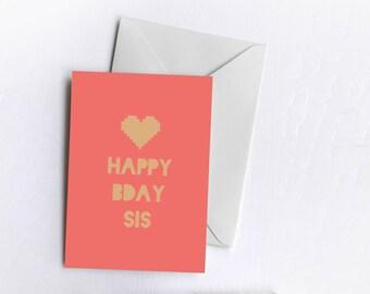 Happy Birthday Sis   Greetings Card