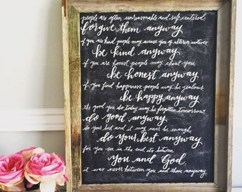 """Mother Teresa Calligraphy Quote """"Do Good Anyway"""" Poem- Chalkboard Art with Rustic Frame"""