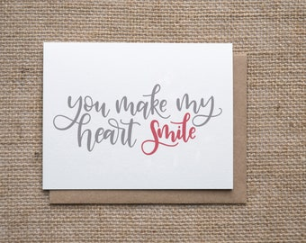 You Make My Heart Smile | Anniversary Card, Love Card, Valentines Card, Just Because Card