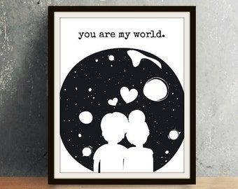 You are My World (Universe) - Valentine's Day, Valentines Day, Valentines Art, Valentine's Art, Valentines Gift, Valentine's Gift, Wall Art