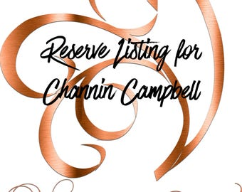 Reserve Listing for Channin Campbell