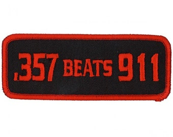 """357 BEATS 911, Exceptional Quality Iron-on / Saw-on, Heat Sealed Backing Rayon PATCH - 4"""" X 2"""""""
