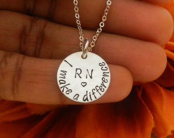 Proud to be a RN, Necklace for Nurse, Unique RN Gift Nurse Gift, I Make a Difference, Nurse Graduation Gift, Registered Nurse Appreciation