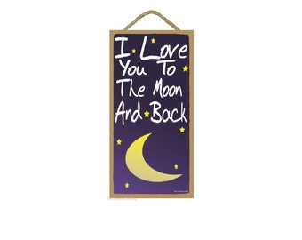 """Blue I Love You To The Moon And Back Kids Nursery Baby Room SIGN 10"""" X 5"""""""