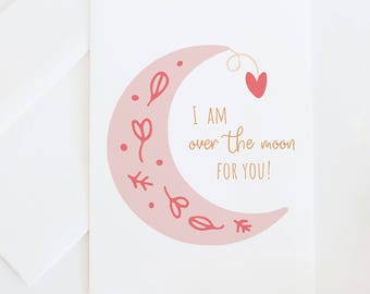I Am Over The Moon For You | Congratulations Card, Individual Greeting Card, Weddings & Babyshower, Illustrated Notecard With Blank Interior