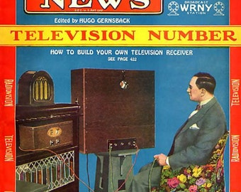 Build your own Television Receiver Copy of Radio News vintage science magazine cover 1928