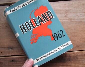 Holland Travel Guide Vintage Fodor Modern Guide 1962