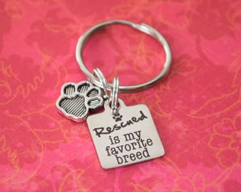 Rescued is my favorite breed keychain-pet lover gift, rescuer gift, gift for rescue