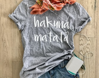 Hakuna Matata. Unisex Fit. Disney Inspired T Shirt. Clothing. Happy Shirt. Cool T Shirt. Gift Shirt. Disney Fun Shirt.