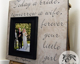 Father of the Bride Keepsake, Father of the Bride Frame, Today a Bride Tomorrow a Wife, 16x16 The Sugared Plums Frames