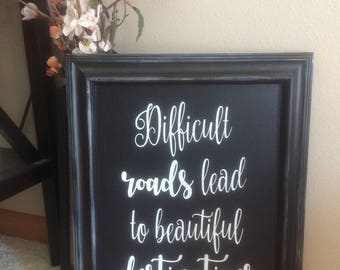 Difficult Roads Lead to Beautiful Destinations Framed Canvas Wall Hanging