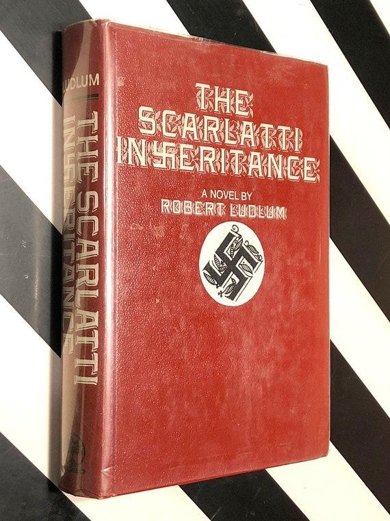 The Scarlatti Inheritance by Robert Ludlum (1971) first edition book