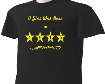 102nd Birthday T-Shirt 102 Years Old A Star Was Born In 1915