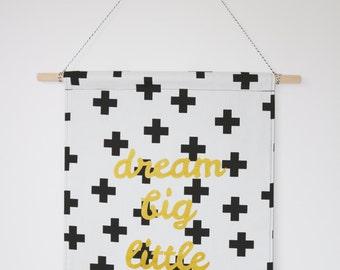 dream big little one fabric wall banner