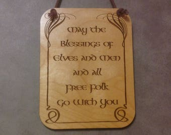 Lord of the Rings, LOTR, Hobbit, Tolkien, Elrond Blessing, Small Plaque,Laser Engraved Wood, Laser Cut Mini Wall Hanging