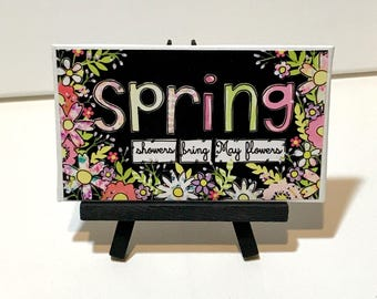 Spring Decor, Spring Sign, Spring showers bring May flowers