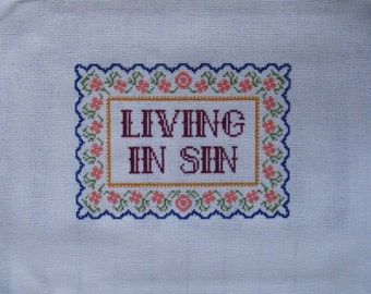 Living in Sin Cross Stitch Pattern