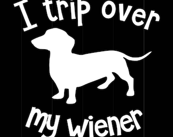 I trip over my wiener decal