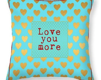 VALENTINE PILLOW Love You More decorative pillow - turquoise and gold hearts, valentine's day gift ideas, pillow cover, romance, love