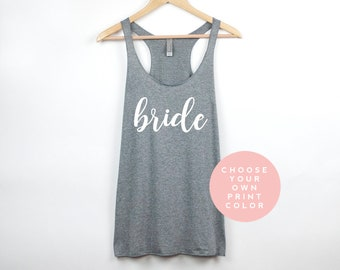 Bride Tank Top, Bride Shirt, Bride Gift, Bridal Shower Gift, Bachelorette Party Tank Tops, Bridal Party Gift Shirts