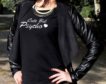 Cute But Psycho Women's Ladies T-Shirt Top Slogan Style Outfit Tee