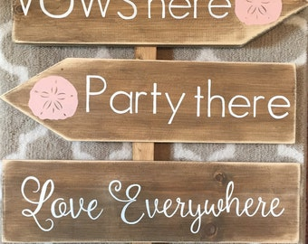 Vows here party there love everywhere wedding directional stake sign