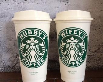 "Starbucks ""Wifey's or Hubby's"" Coffee Cup, Reusable Starbucks Cup, Starbucks Tumbler with Lid"