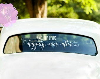 And They Lived Happily Ever After Wedding Car Window Decal Wedding Decoration Wedding Gift Wedding Decal Wedding Car Decoration