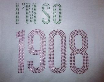 I'M SO 1908