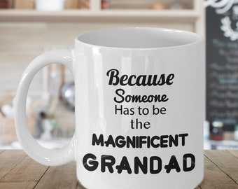 Grandad Mug - Present Coffee Mug Gift Idea for Grandpa Birthday or Surprise Baby Announcement Message
