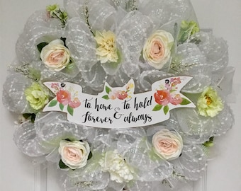 Bridal Wreath To Have And To Hold Deco Mesh Cherish Collection