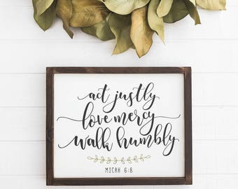 "Act Justly Love Mercy Walk Humbly Wood Sign | Hand Painted Framed Sign | Micah 6:8 Verse Sign | 17.5"" x 13.5"""
