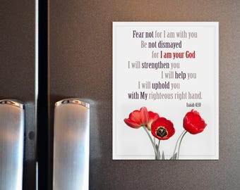 Bible Verse Gift for Christian - Fear not for I am your God, Isaiah 41:10
