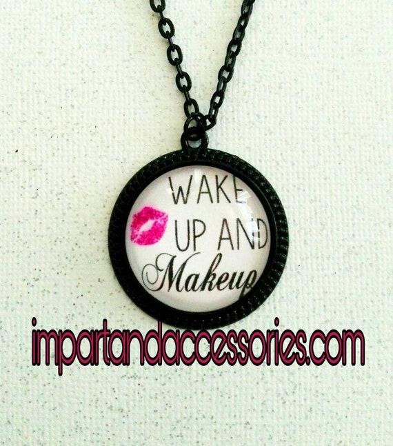 WAKE UP & MAKEUP -simple pleasures mua makeup artist makeup lipstick lover message black round metal 25 mm pendant necklace