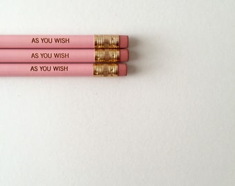 As you wish pastel pink pencil set of 3. engraved pencils.