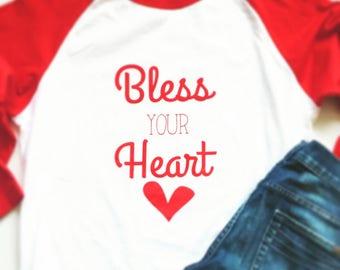 Bless Your Heart Baseball Tee