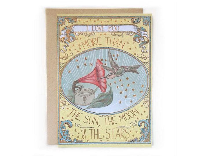 Gold Pressed Card. I love you more than the sun the moon and the stars