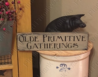 "STENCIL Olde Primitive Gatherings, 12""x3.5"", primitive stencils , reusable stencils, stencil for signs, plastic stencils, NOT A SIGN."
