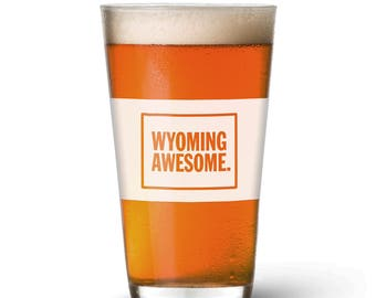 Wyoming Awesome Pint Glass