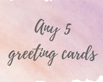Any 5 watercolor greeting cards - FREE DOMESTIC SHIPPING!