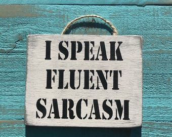 I Speak Fluent Sarcasm. sister boho gift future mother in law feminist af mean girls gilmore girls nasty woman the future is female ab fab