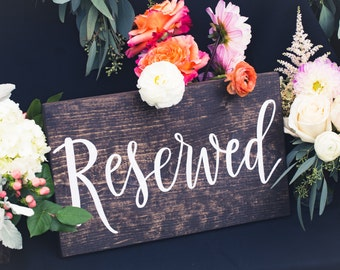 Reserved Sign; Wooden Sign, Rustic