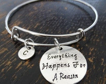 Everything Happens for a Reason Bangle Bracelet, Adjustable Expandable Bangle Bracelet, Motivational Bracelet, Inspirational Bracelet