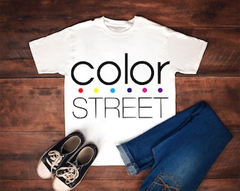 Color Street - Tshirt - Hoody - Made to order - Custom Colors - Free shipping