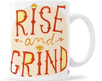 Rise and Grind Mug Girl Boss Boss Lady Gift For Girl Boss Entrepreneur Gift Girl Boss Gift Boss Babe Motivational Mug Inspirational Mug