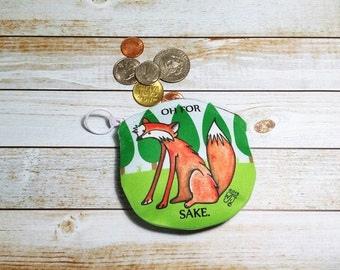 Coin Purse Fox 4x4 Round For Fox Sake Wallet for Coins Ear buds Gift Cards Makeup