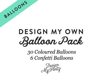 Design My Own Balloon Pack, Custom Confetti Balloons