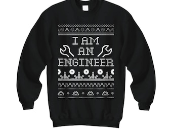 I Am An Engineer, Engineer Christmas Sweater, Engineer Christmas Gift, Ugly Sweater Party, Engineer Gift, Engineer Sweater, Xmas Gift