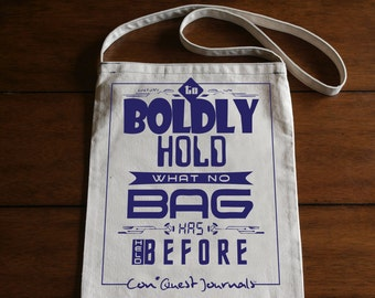 Con*Quest Boldly Holding Long Handled Canvas Convention Tote Bag